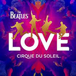 Cirque du Soleil - The Beatles Love