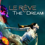 LE R�VE - THE DREAM