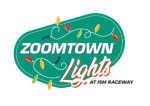 ISM Raceway presents Zoomtown Lights