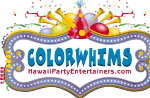 ColorWhims Hawaii Party Entertainers